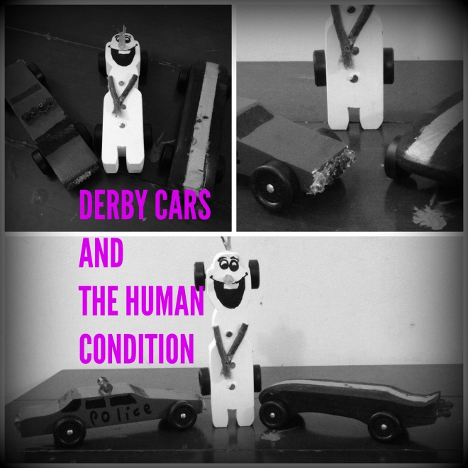DERBY CARS AND THE HUMAN CONDITION